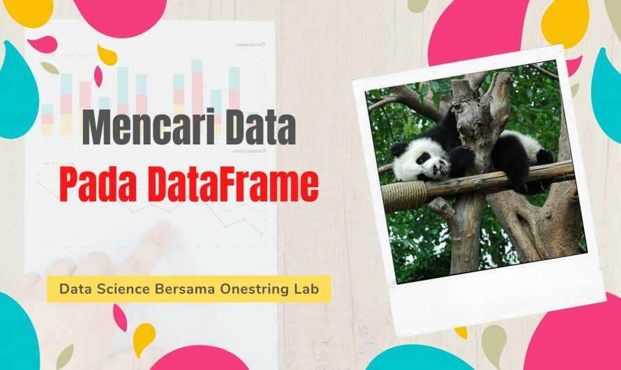 Mencari Data Pada DataFrame
